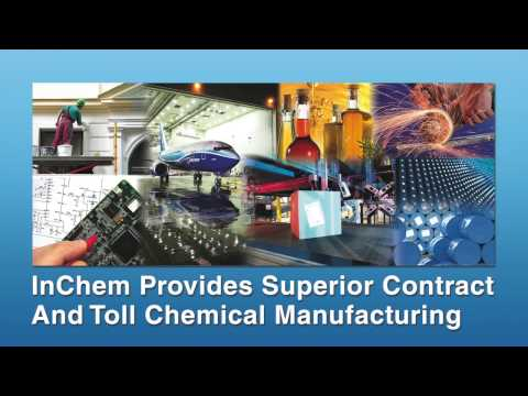 InChem Overview - Custom, Contract And Toll Chemical Manufacturing