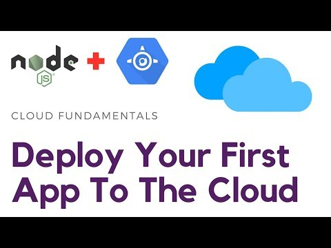 Deploy Node.js App On The Cloud (Google App Engine) | Cloud Fundamentals