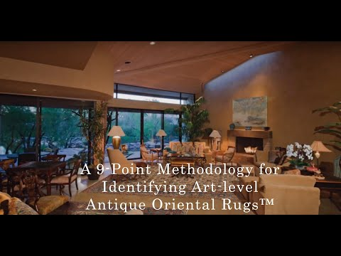 A 9-Point Methodology For Identifying Art-level Antique Oriental Rugs™