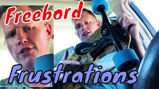 Freebord First Impressions (Freebord Frustrations)