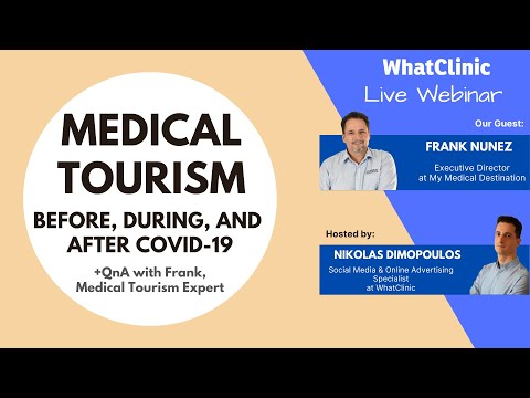 Medical Tourism - Before, During, and After COVID-19