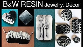 Black and White Resin Tutorial - Jewelry, Decor, and some ASMR!