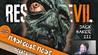 Jack Baker RAGE | Resident Evil 7 Madhouse Boss Battles | Walkthrough Tips