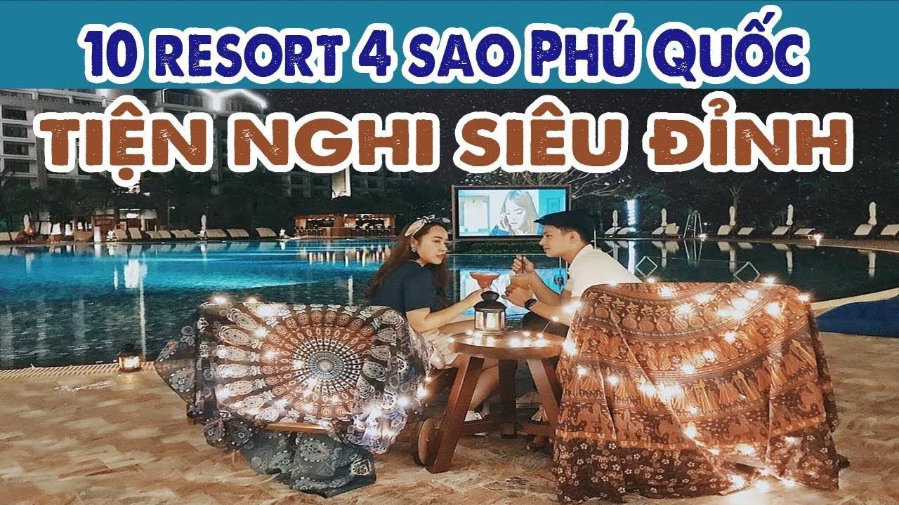 Top 10 resort 4 sao Phú Quốc cực đẹp – kinh nghiệm du lịch Phú Quốc