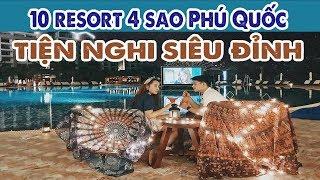 Top 10 resort 4 sao Phú Quốc cực đẹp - kinh nghiệm du lịch Phú Quốc