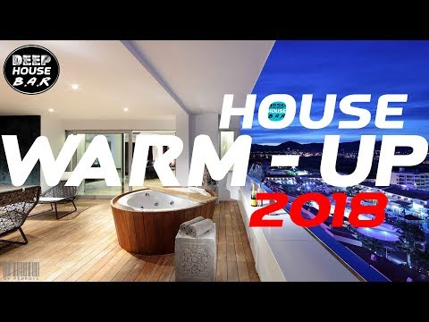 Warm up -  Private Party House Music Set 2018 #4