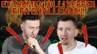 EXTREME HOT CHILLI PEPPER FIFA CHALLENGE!!! (GONE WRONG)