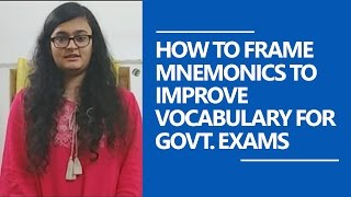 How To Frame Mnemonics To Improve Vocabulary For Govt. Exams by Shilpa Jha (Educator)
