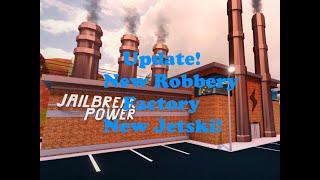 trungbui Roblox Jailbreak Update New Robbery Factory!