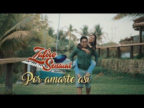 Por amarte así - Zafiro Sensual (Video Oficial) I Waykis Producciones