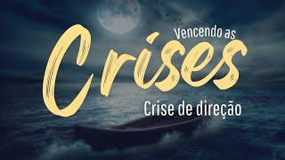 EBD Online | Crise de direção | Elias Lacerda