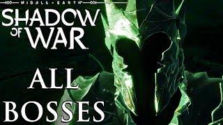SHADOW OF WAR - All Bosses / Boss Fights