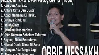 Download lagu OBBIE MESSAKH ALBUM KAU DAN AKU, SATU (1985)