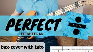 PERFECT - Ed Sheeran | BASS COVER WITH TABS |
