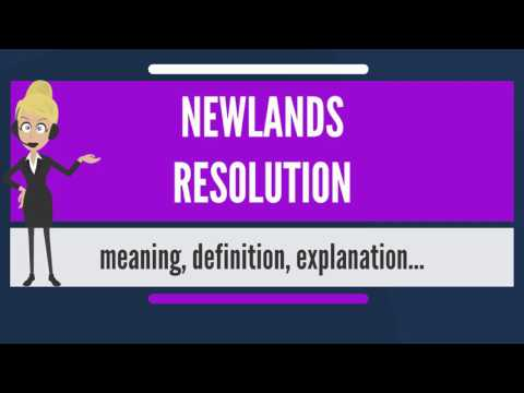 What is NEWLANDS RESOLUTION? What does NEWLANDS RESOLUTION mean?