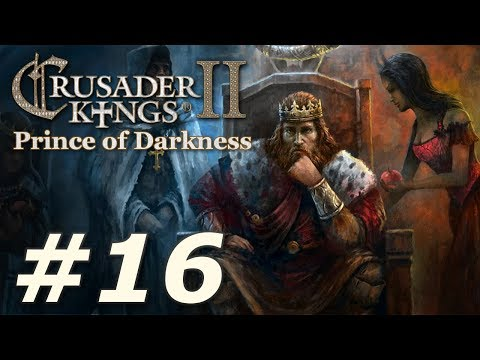 Crusader Kings II: Monks and Mystics - Prince of Darkness (Part 16)