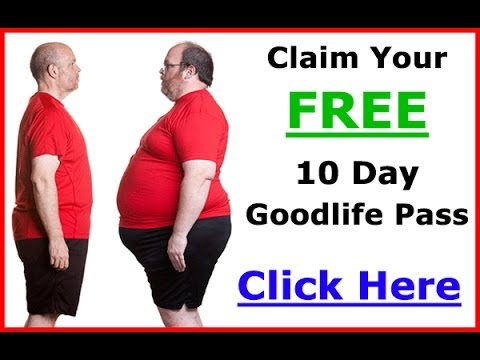 Goodlife Gym - Claim Your FREE 10 Day Goodlife Health Club Pass