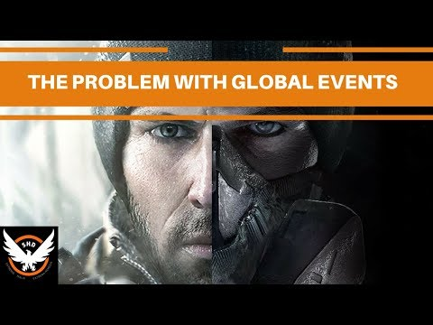 The Division - The Problem With Global Events!