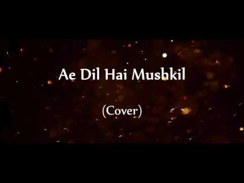 Arijit Singh - Ae Dil Hai Mushkil  |  ( AASHAY N Karaoke Cover) thumbnail