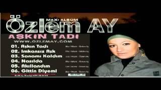 Özlem Ay - Gittin Diyemi (Arabesk Version) 2008