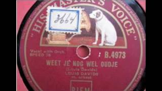 Louis Davids - Weet je nog wel oudje 1928