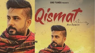 Qismat (Amar Sajalpuria) Mp3 Song Download