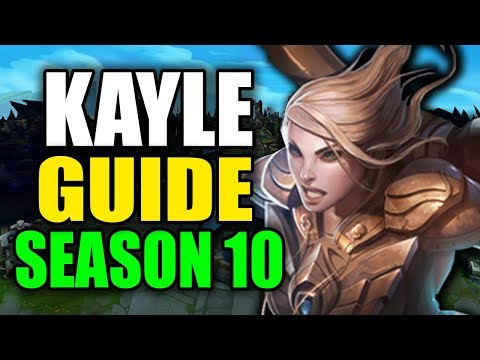 SEASON 10 KAYLE GAMEPLAY GUIDE - (Best Kayle Build, Runes, Playstyle) - League Of Legends
