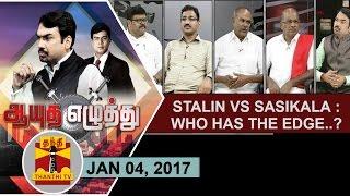 Aayutha Ezhuthu 04-01-2017 Stalin Vs Sasikala : Who has the Edge..? – Thanthi TV Show