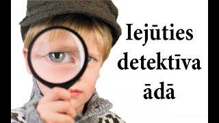 3 detektīvuzdevumi, kas pārbaudīs uzmanību un loģisko domāšanu