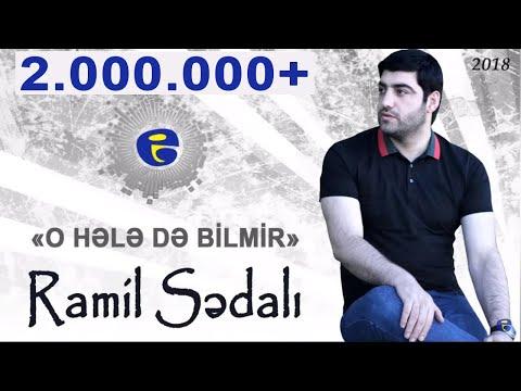 Ramil Sedali - O hele de bilmir | 2018