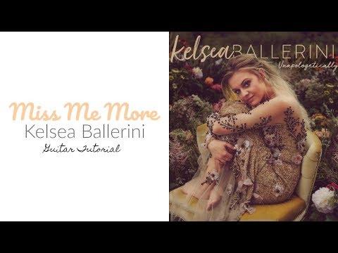 Miss Me More - Kelsea Ballerini // Guitar Tutorial