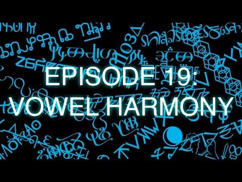 The Art of Language Invention, Episode 19: Vowel Harmony