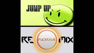 Fuckedub - JumpUpBangers Remix