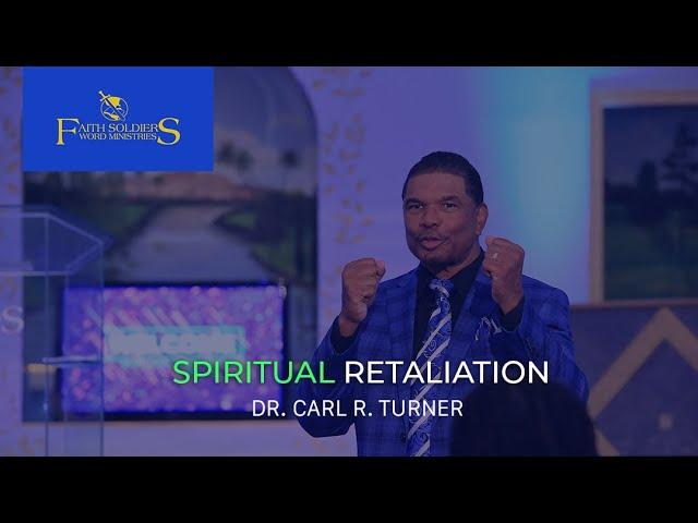 Spiritual Retaliation