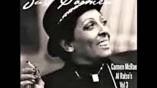 Carmen McRae - I Only Have Eyes For You