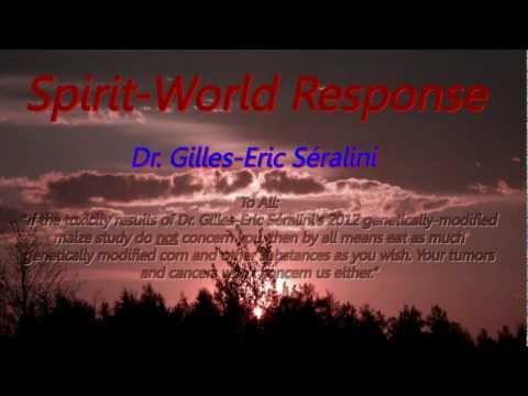 Spirit-World Response: Dr. Gilles-Eric Séralini