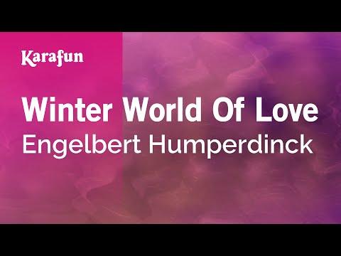 Karaoke Winter World Of Love - Engelbert Humperdinck *