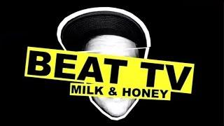 Beatsteaks - Milk & Honey - Wer hören will muß spielen ( BEAT TV #03)