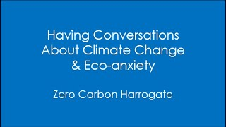 Having Conversations About Climate Change & Eco-anxiety