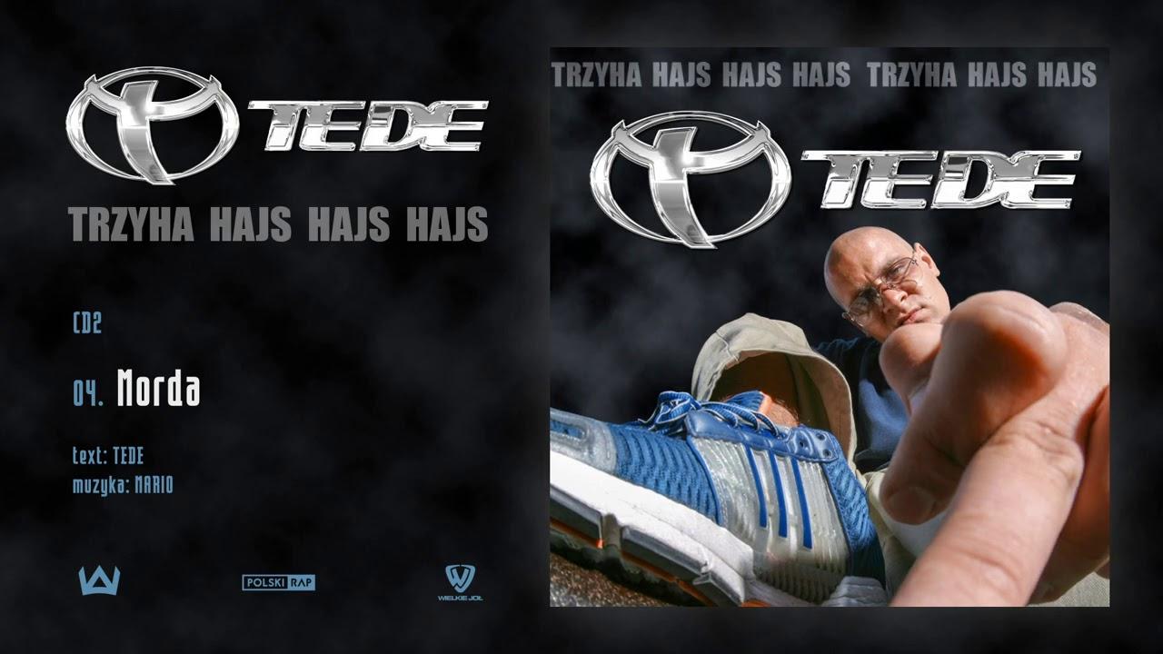 TEDE - Morda prod. Mario / 3H HAJS HAJS HAJS