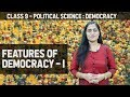 Features of Democracy | What is Democracy, Why Democracy #1