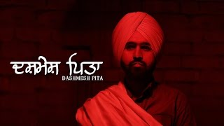 Dashmesh Pita | Lovejinder Singh | Swarn Sivia | Latest Punjabi Song 2017 | Jasjit Entertainment