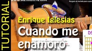 Como tocar Cuando me Enamoro en guitarra