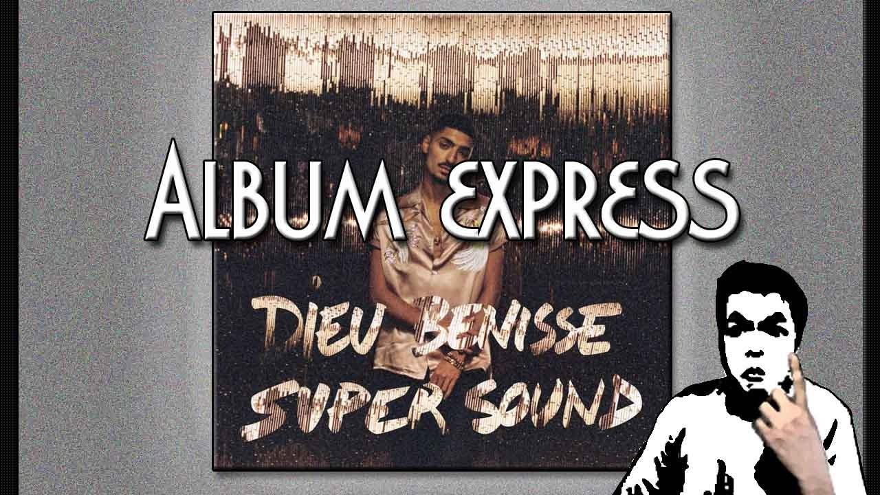 BENISSE SNEAZZY TÉLÉCHARGER ALBUM SUPERSOUND DIEU