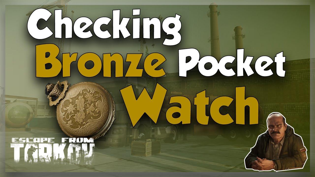 Prapor Task Checking - The Bronze Pocket Watch - Escape from Tarkov