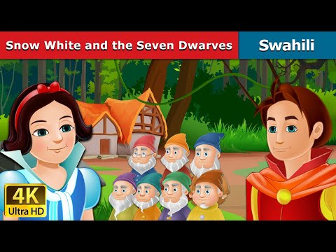 Snow White and the Seven Dwarfs in Swahili  Hadithi za Kiswahili  Swahili Fairy Tales