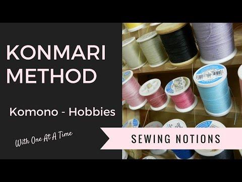KonMari - Tidying - Komono Hobbies - Sewing notions