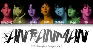 BTS (방탄소년단) - Anpanman (Color Coded Lyrics/Han/Rom/Eng)