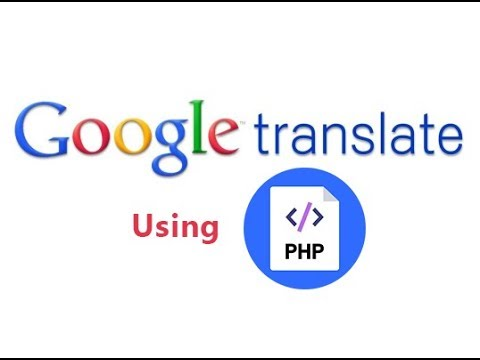 PHP Translate Using Google Translator API