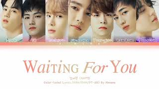 GOT7 갓세븐 'Waiting For You' Color Coded Lyrics (HAN/R…